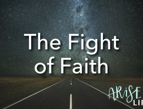 Fighting the Fight of Faith