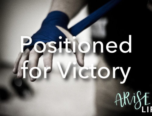 Positioned for Victory